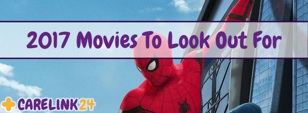 2017 Movies To Look Out For